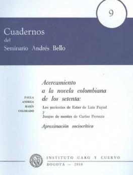 ACERCAMIENTO A LA NOVELA COLOMBIANA DE LOS SETENTA. CUADERNOS # 09