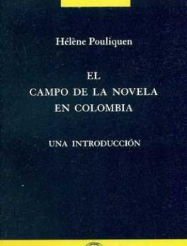 CAMPO DE LA NOVELA EN COLOMBIA, EL