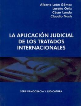 APLICACION JUDICIAL DE LOS TRATADOS INTERNACIONALES, LA
