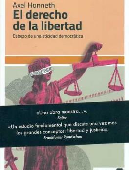 DERECHO DE LA LIBERTAD. ESBOZO DE UNA ETICIDAD DEMOCRATICA, EL