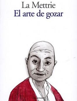 ARTE DE GOZAR, EL