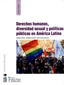 DERECHOS HUMANOS DIVERSIDAD SEXUAL Y POLITICAS PUBLICAS EN AMERICA LATINA