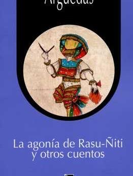 AGONIA DE RASU-ÑITI Y OTROS CUENTOS, LA