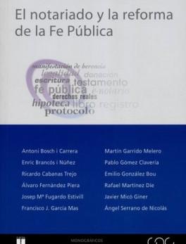 NOTARIADO Y LA REFORMA DE LA FE PUBLICA, EL