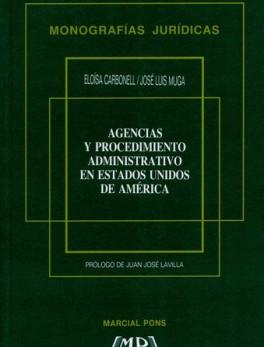 AGENCIAS Y PROCEDIMIENTO ADMINISTRATIVO EN ESTADOS UNIDOS DE AMERICA