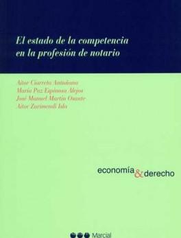 ESTADO DE LA COMPETENCIA EN LA PROFESION DE NOTARIO, EL