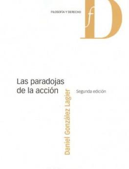 PARADOJAS DE LA ACCION, LAS