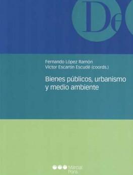 BIENES PUBLICOS URBANISMO Y MEDIO AMBIENTE