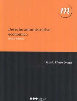 DERECHO ADMINISTRATIVO ECONOMICO (6ª ED)