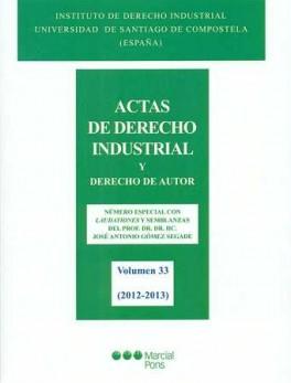 ACTAS DE DERECHO INDUSTRIAL (VOL 33) Y DERECHO DE AUTOR