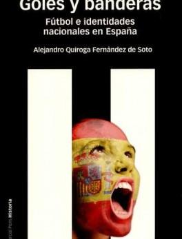 GOLES Y BANDERAS FUTBOL E IDENTIDADES NACIONALES EN ESPAÑA