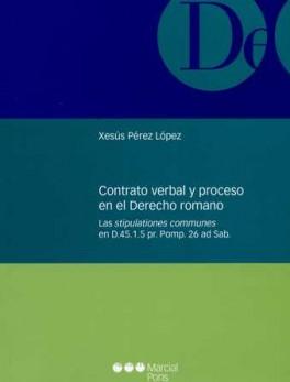 CONTRATO VERBAL Y PROCESO EN EL DERECHO ROMANO