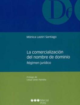 COMERCIALIZACION DEL NOMBRE DE DOMINIO. REGIMEN JURIDICO, LA