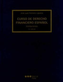 CURSO DE DERECHO FINANCIERO (25A.ED) ESPAÑOL INSTITUCIONES