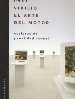 ARTE DEL MOTOR (3ª REIMP-2003). ACELERACION Y REALIDAD VIRTUAL, EL