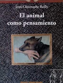 ANIMAL COMO PENSAMIENTO, EL
