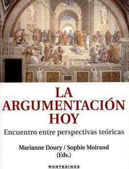 ARGUMENTACION HOY. ENCUENTRO ENTRE PERSPECTIVAS TEORICAS, LA
