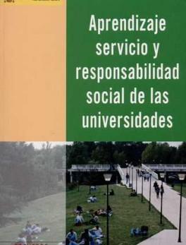 APRENDIZAJE SERVICIO Y RESPONSABILIDAD SOCIAL DE LAS UNIVERSIDADES