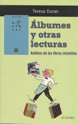 ALBUMES Y OTRAS LECTURAS. ANALISIS DE LOS LIBROS INFANTILES
