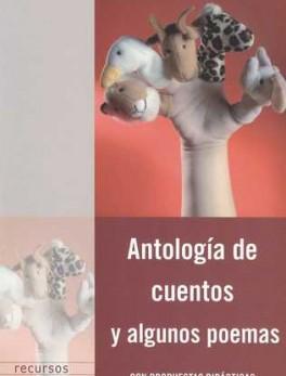 ANTOLOGIA DE CUENTOS Y ALGUNOS POEMAS