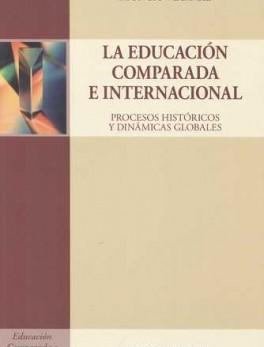 EDUCACION COMPARADA E INTERNACIONAL, LA
