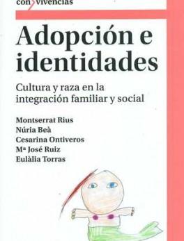 ADOPCION E IDENTIDADES CULTURA Y RAZA EN LA INTEGRACION FAMILIAR Y SOCIAL