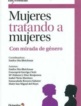 MUJERES TRATANDO A MUJERES CON MIRADA DE GENERO