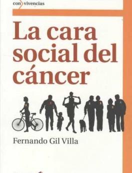 CARA SOCIAL DEL CANCER, LA