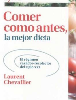 COMER COMO ANTES LA MEJOR DIETA