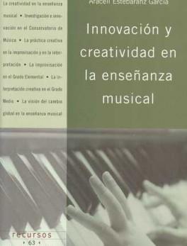 INNOVACION Y CREATIVIDAD EN LA ENSEÑANZA MUSICAL