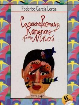 CANCIONES POEMAS (6ª ED) Y ROMANCES PARA NIÑOS