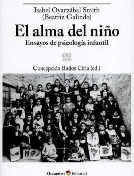 ALMA DEL NIÑO. ENSAYOS DE PSICOLOGIA INFANTIL, EL