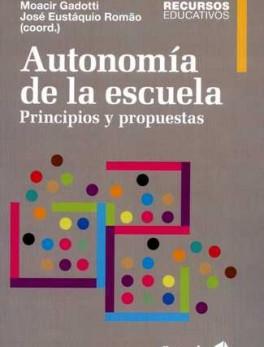 AUTONOMIA DE LA ESCUELA. PRINCIPIOS Y PROPUESTAS