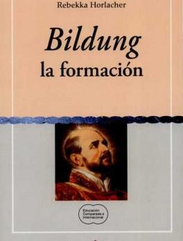 BILDUNG. LA FORMACION