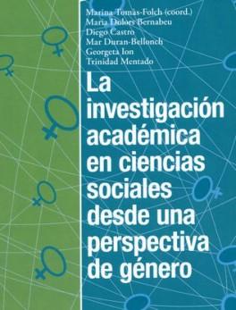 INVESTIGACION ACADEMICA EN CIENCIAS SOCIALES DESDE UNA PERSPECTIVA DE GENERO, LA