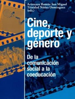 CINE DEPORTE Y GENERO DE LA COMUNICACION SOCIAL A LA COEDUCACION
