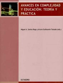AVANCES EN COMPLEJIDAD Y EDUCACION TEORIA Y PRACTICA