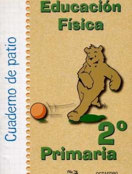 CUADERNO DE PATIO 2º PRIMARIA EDUCACION FISICA