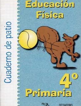 CUADERNO DE PATIO 4º PRIMARIA EDUCACION FISICA