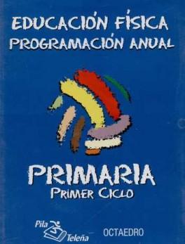 CD PROGRAMACION ANUAL 1º CICLO EDUCACION FISICA PRIMARIA
