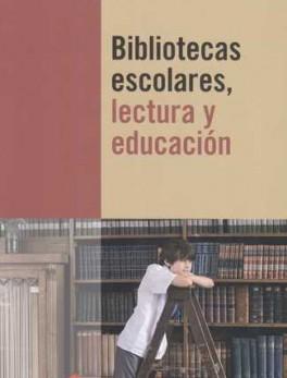 BIBLIOTECAS ESCOLARES LECTURA Y EDUCACION