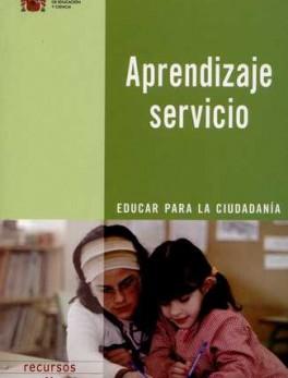 APRENDIZAJE SERVICIO. EDUCAR PARA LA CIUDADANIA
