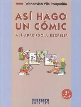 ASI HAGO UN COMIC (3ª ED) ASI APRENDO A ESCRIBIR