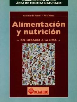 ALIMENTACION Y NUTRICION DEL MERCADO A LA MESA