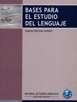 BASES PARA EL ESTUDIO DEL LENGUAJE (2ª ED)