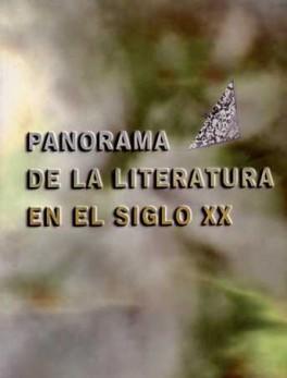PANORAMA DE LA LITERATURA EN EL SIGLO XX