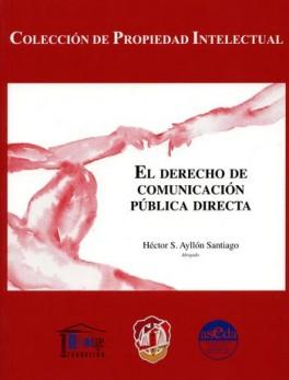 DERECHO DE COMUNICACION PUBLICA DIRECTA, EL