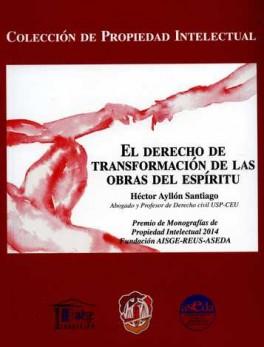 DERECHO DE TRANSFORMACION DE LAS OBRAS DEL ESPIRITU, EL