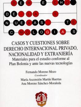 CASOS Y CUESTIONES SOBRE DERECHO INTERNACIONAL PRIVADO NACIONALIDAD Y EXTRANJERIA