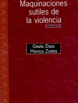 MAQUINACIONES SUTILES DE LA VIOLENCIA (2A.ED.) EDICION